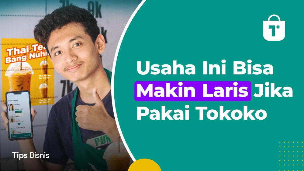 Usaha Laris Manis Pakai Tokoko