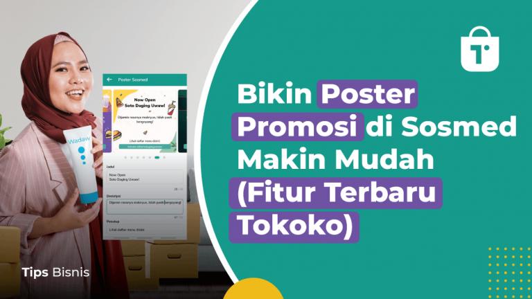 Bikin Poster Promosi di Sosmed Makin Mudah (Fitur Terbaru Tokoko)