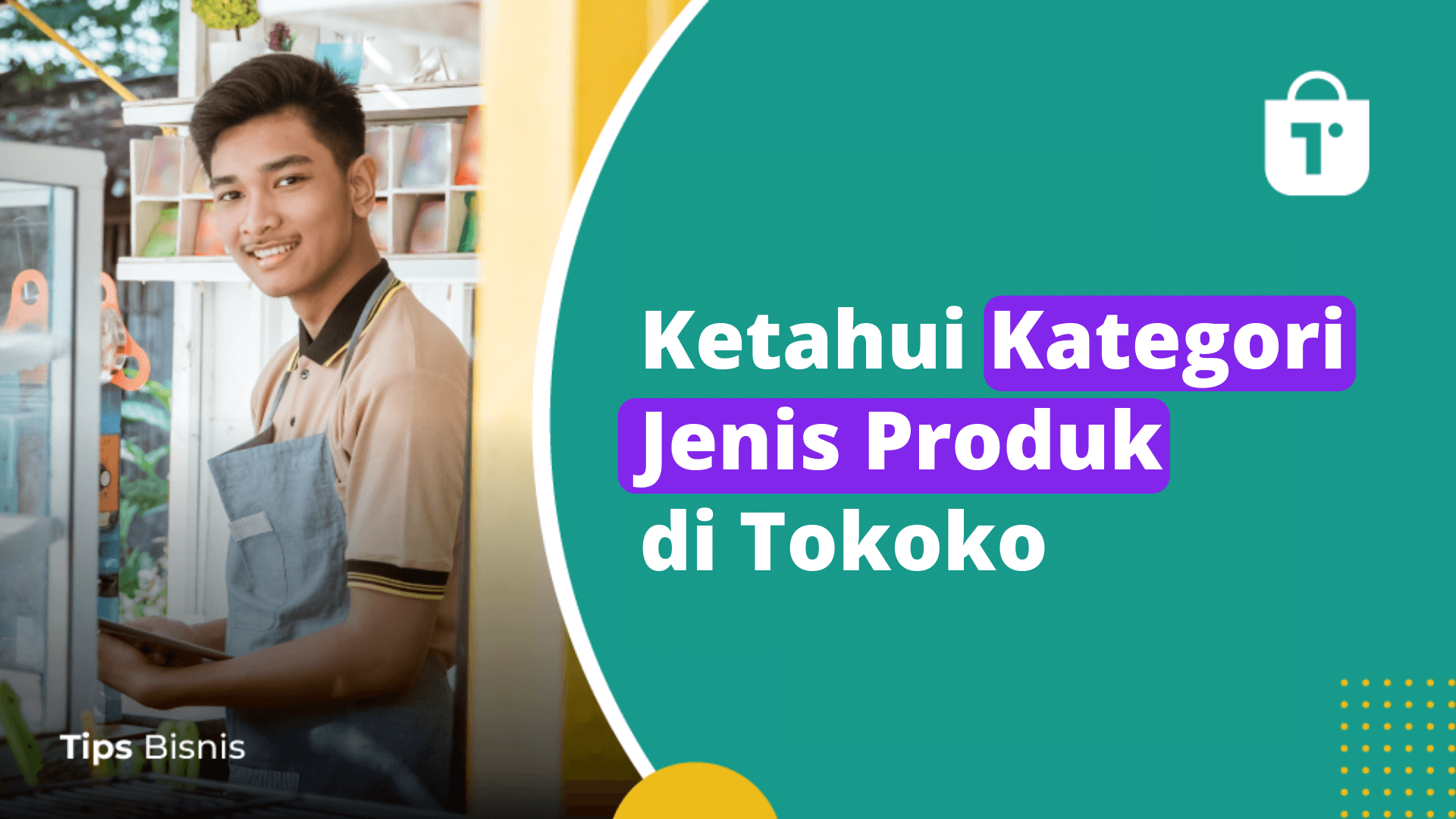 Ketahui Kategori Jenis Produk di Tokoko