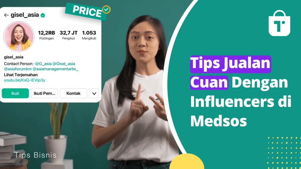 Tips Jualan Cuan Dengan Influencers di Medsos